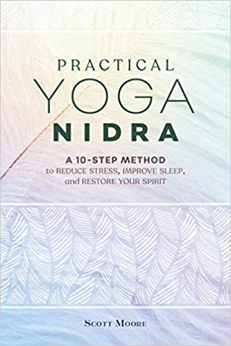 Scott Moore Practical Yoga Nidra